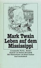 in- TWAIN : LEBEN AUF DEM MISSISSIPPI    836 a   Erstausgabe