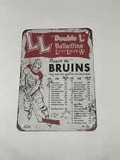 LL Ballantine Light Lager Boston Bruins Sign 10X7