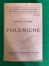 POLEMICHE - Lodovico Di Breme - Utet - 1923