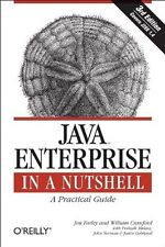 Java Enterprise in a Nutshell: A Practical Guide (In a Nutshell (OReilly)) by J