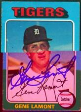 Original Autograph of Gene Lamont of the Detroit Tigers on a 1975 Topps Card