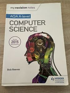 My Revision Notes AQA A-Level Computer Science by Bob Reeves (Paperback, 2016)