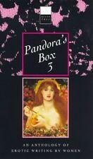Pandoras Box 3: An Anthology of Erotic Writing by