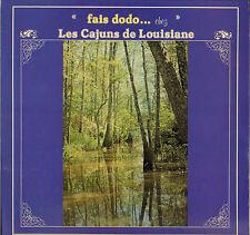 """LES CAJUNS DE LOUISIANE """"FAIS DODO"""" FOLK CAJUN LP CAURI 2003"""