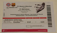 Ticket for collectors 2013 FC Bayern Munchen FC Barcelona Uli Hoeness Cup
