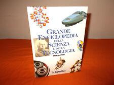 grande enciclopedia della scienza e della tecnologia deagostini-la repubblica