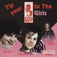 TIP YOUR KAPP TO THE GIRLS Various Artists NEW & SEALED SOUL R&B (KAPP) NORTHERN
