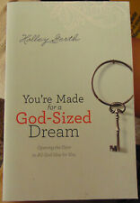 You're Made for a God-Sized Dream : Opening the Door to All God Has for (2013 PB