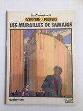 LES MURAILLES DE SAMARIS EO 1983 - SCHUITEN & PEETERS - BD CASTERMAN A SUIVRE