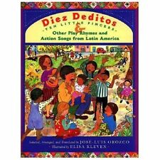Diez deditos = 10 Little Fingers & Other Play Rhymes and Action Songs from Lat..