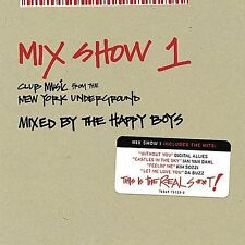 Mix Show, Vol. 1: Club Music from the New York Underground by Various Artists...