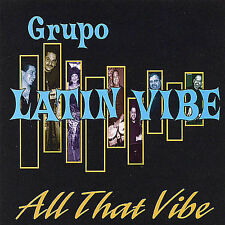 NEW - All That Vibe by Grupo Latin Vibe