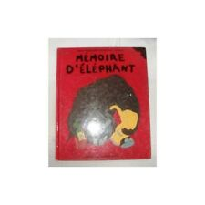 enfant MEMOIRE D'ELEPHANT illustré conte TBE 1997
