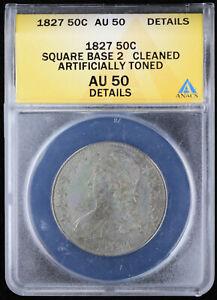 1827 Capped Bust Half Dollar 50C ANACS AU50 Details   Toning