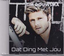 Tim Douwsma-Dat Ding Met Jou promo cd  single