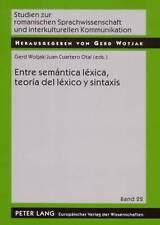Entre semántica léxica, teoría del léxico y sintaxis (Studien zur romanischen Sp