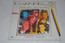 "Channel 5 - Young girls talk too much - 80er - 12"" Maxi Vinyl Schallplatte LP"