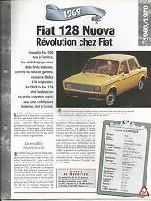 FICHE DESCRIPTIVE - TECHNIQUE - LA FIAT 128 NUOVA DE 1969
