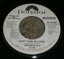 Don't Turn Me Loose Greenfield & Cook~White Label PROMO~Stereo Mono~1972 Pop 7""
