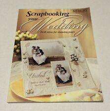 Scrapbooking Your Wedding - Fresh Ideas For Stunning Pages Book Marriage Memory