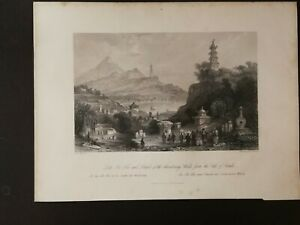 ANTIQUE OLD ENGRAVING-LAKE SEE-HOO, CHINA- T. ALLOM ,J.C. BENTLEY - 1845 CA