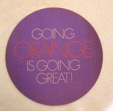 Allis Chalmers Advertising Sticker Going Orange is Great Purple & Orange  kpc1