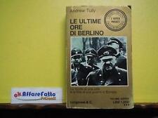 ART 8.797 LIBRO LE ULTIME ORE DI BERLINO DI ADREW TULLY 1963