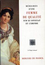 C1 NAPOLEON Memoires d une FEMME DE QUALITE sous le CONSULAT et l EMPIRE
