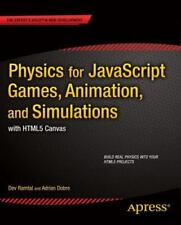 Physics for JavaScript Games, Animation, and Simulations: With Html5 Canvas (Pap