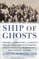 Ship of Ghosts : The Story of the USS Houston, FDR's Legendary Lost Cruiser Book