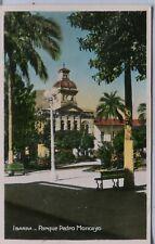 Ecuador Ibarra - Parque Pedro Moncayo old real photo tinted postcard