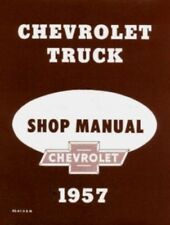 Chevrolet 1957 Truck Shop Manual 57 Chevy Pickup