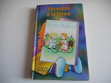 VACANCES A LA FERME - MA JOLIE BIBLIOTHEQUE N°7 - MICHELLE KUSTER