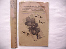 1913 Thomsen Chemical Company Booklet - When to Spray, How to Spray, What to Use