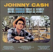"""JOHNNY CASH, CD """"NOW, THERE WAS A SONG"""" NEW SEALED"""