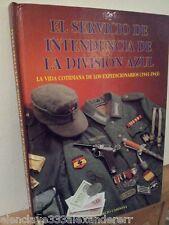 DIVISION AZUL Servicio Intendencia GUERRA MUNDIAL siglo XX Historico Coleccion