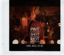 (HK854) Pint Shot Riot, Come Back To Me - 2009 CD