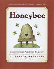 HONEYBEE: Lessons from an Accidental Beekeeper : WH2-R1 : H/B : NEW  (159)