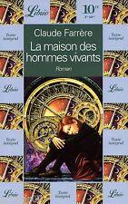 La maison des hommes vivants // Claude FARRERE // Fantastique // Librio