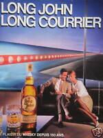 PUBLICITÉ 1985 WHISKY LONG JOHN LONG COURRIER - ADVERTISING