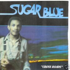 """45T--SUGAR BLUE """"CROSS ROADS""""--PONTIAC / SHED NO TEARS"""