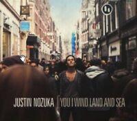 JUSTIN NOZUKA - You I Wind Land And Sea - **NEW CD**