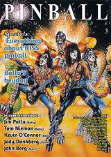 Pinball Magazine No.3: Kiss pinball, Jim Patla, Kevin O'Connor, John Borg + more
