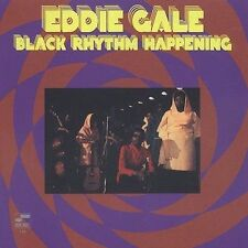 BLACK RHYTHM HAPPENING: EDDIE GALE (NEW CD)