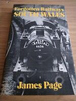 Forgotten Railways South Wales Hardback Book James Page