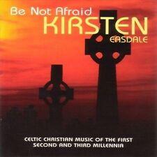 KIRSTEN EASDALE - BE NOT AFRAID NEW CD