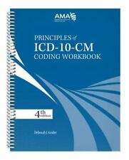 Principles of ICD-10-CM Coding Workbook, Fourth Edition by American Medical...