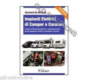 LIBRO IMPIANTI ELETTRICI DI CAMPER E CARAVAN Autore: Giovanni De Michele SANDIT