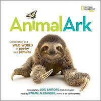animal ark (National Geographic Kids) by joel sartore with kwame alexander | Har