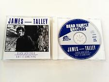 JAMES TALLEY AIN'T IT SOMETHIN' CD 1989